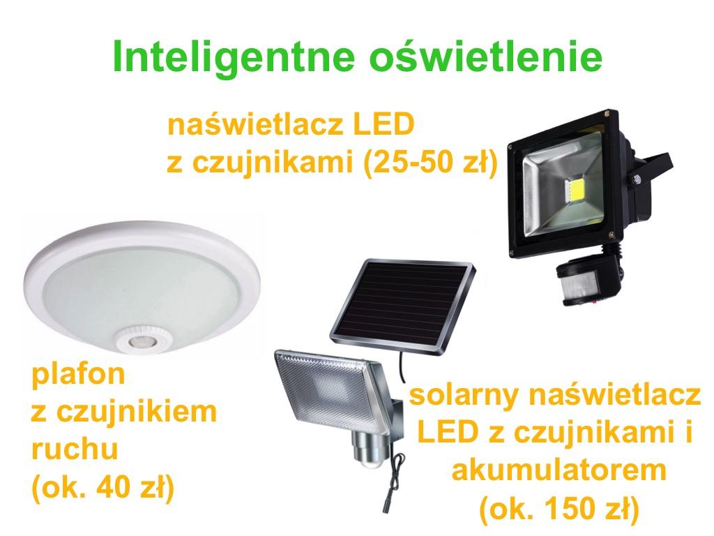 naświetlacze LED z czujnikami ruchu, plafony z czujnikiem ruchu, solarne naświetlacze LED z czujnikami i akumulatorem.